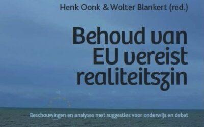 Nieuwsflits 10 mei 2021 – Nieuw boek Behoud van EU vereist realiteitszin